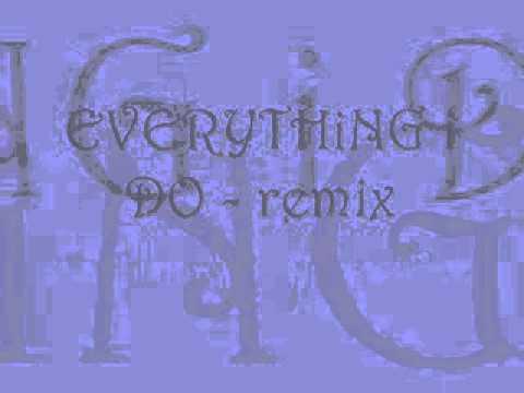 EVERYTHiNG i DO - REMiX