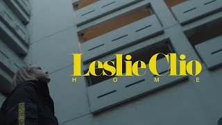 """Leslie Clio: """"Home"""" (Official Video)"""