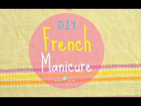 Manicure: How to Do French Manicure at Home