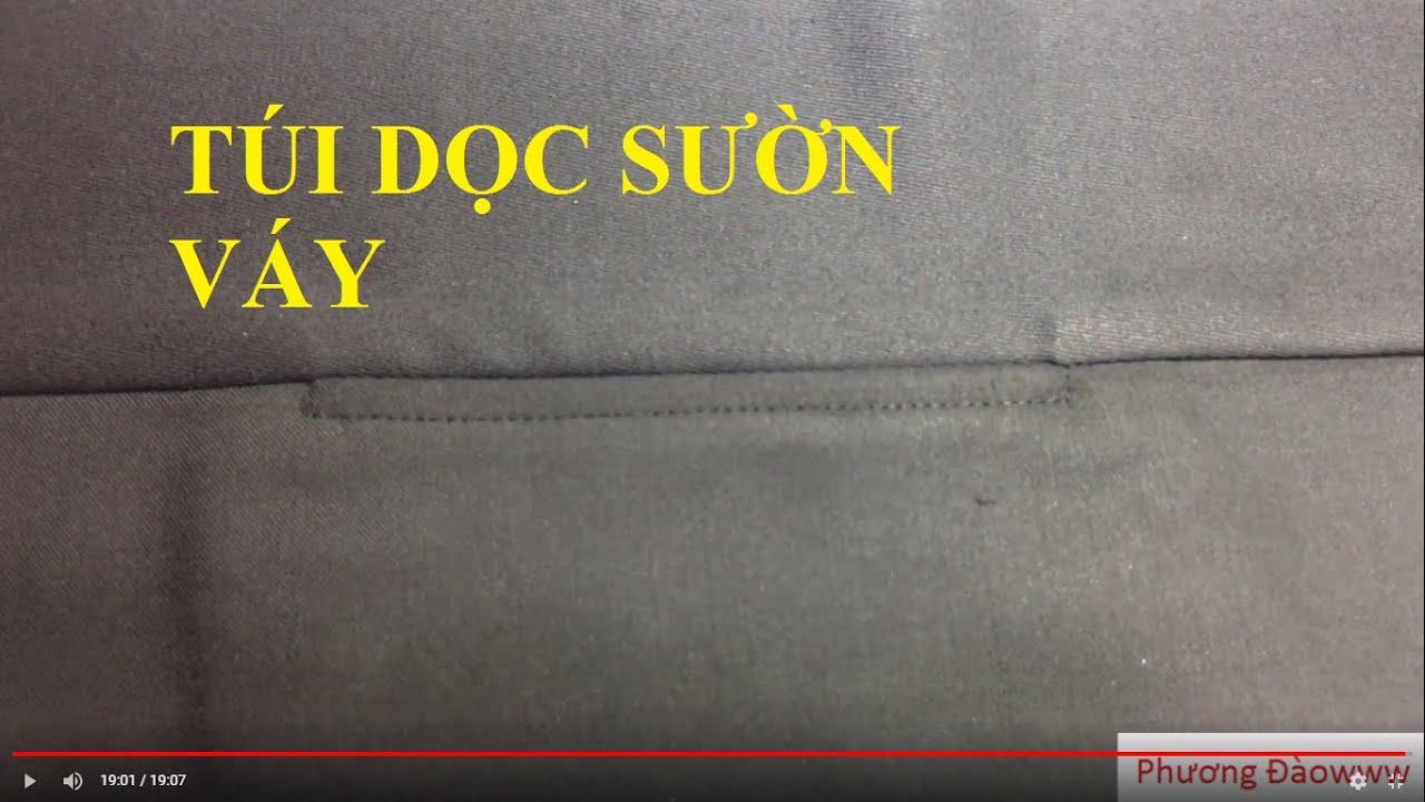 TÚI DỌC SƯỜN VÁY | túi dọc sườn váy | B21- Phương Đàowww