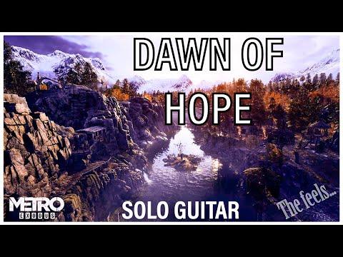 Metro Exodus - Dawn of Hope (Artyom & Admiral - Solo Guitar)