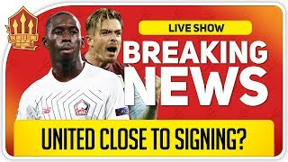 United In For Soumare & Grealish! Man Utd Transfer News