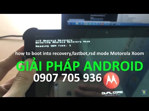 how to boot into Recovery,Fastboot,RSD mode    Motorola Xoom