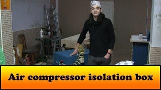 air compressor isolation box