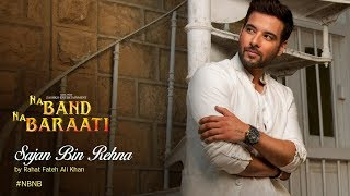 'Sajan Bin Raina' Full AUDIO Song | Rahat Fateh Ali Khan | Mikaal Zulfiqar | Jellyfish