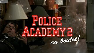 Bande annonce Police Academy 2 : Au boulot !