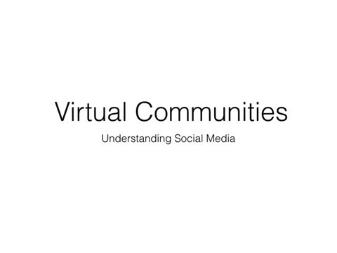 Virtual Communities Lecture