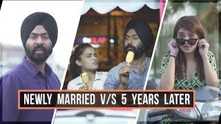 Newly Married v/s 5 Years Later | Harshdeep Ahuja feat. Aarushi Sharma