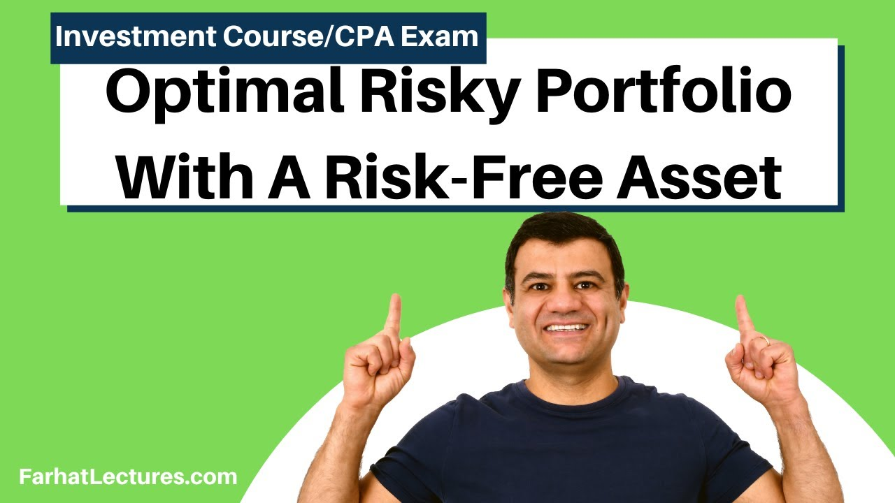 Optimal Portfolio of Two Risky Assets  wit a Risk-Free Asset. CFA Exam.  Essentials of Investments
