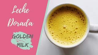Leche dorada | Golden Milk