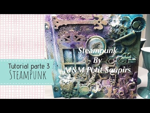 Tutorial Álbum sobres Steampunk Parte 3, Scrapbook