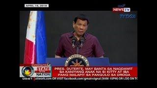 SONA: Pres. Duterte, may banta sa nagdawit sa kaniyang anak na si Kitty at iba pang...