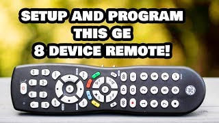 Setup and Program this 8 Device GE Remote to Any Device!