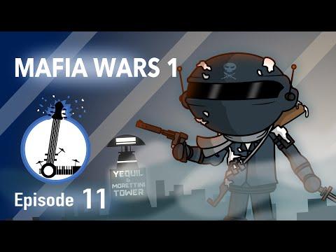 MAFIA WARS 1 - The Lyosacks Ep. 11