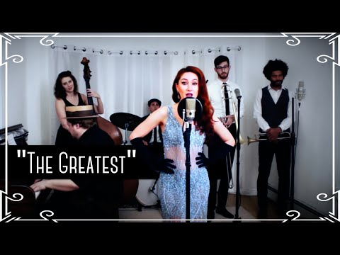 """The Greatest"" (Sia) 1930's Swing Cover by Robyn Adele Anderson"