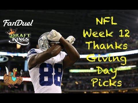 NFL (Fanduel + DraftKings) Week 12 ThanksGiving Day Picks