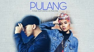 Yuna ft. SonaOne - Pulang (Unofficial Music Video)