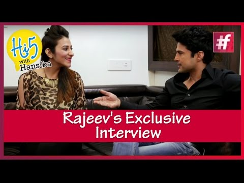Rajeev Khandelwal's Exclusive Interview | Hi5 with Hansika