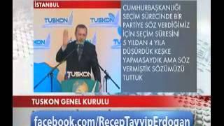 Başbakanımızın,TUSKON 4. Olağan Genel Kurulu Konuşması -2-
