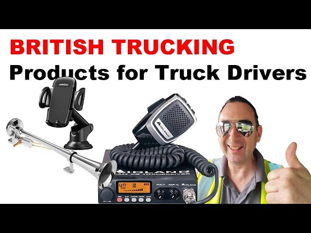 British Trucking Products for Truck Drivers