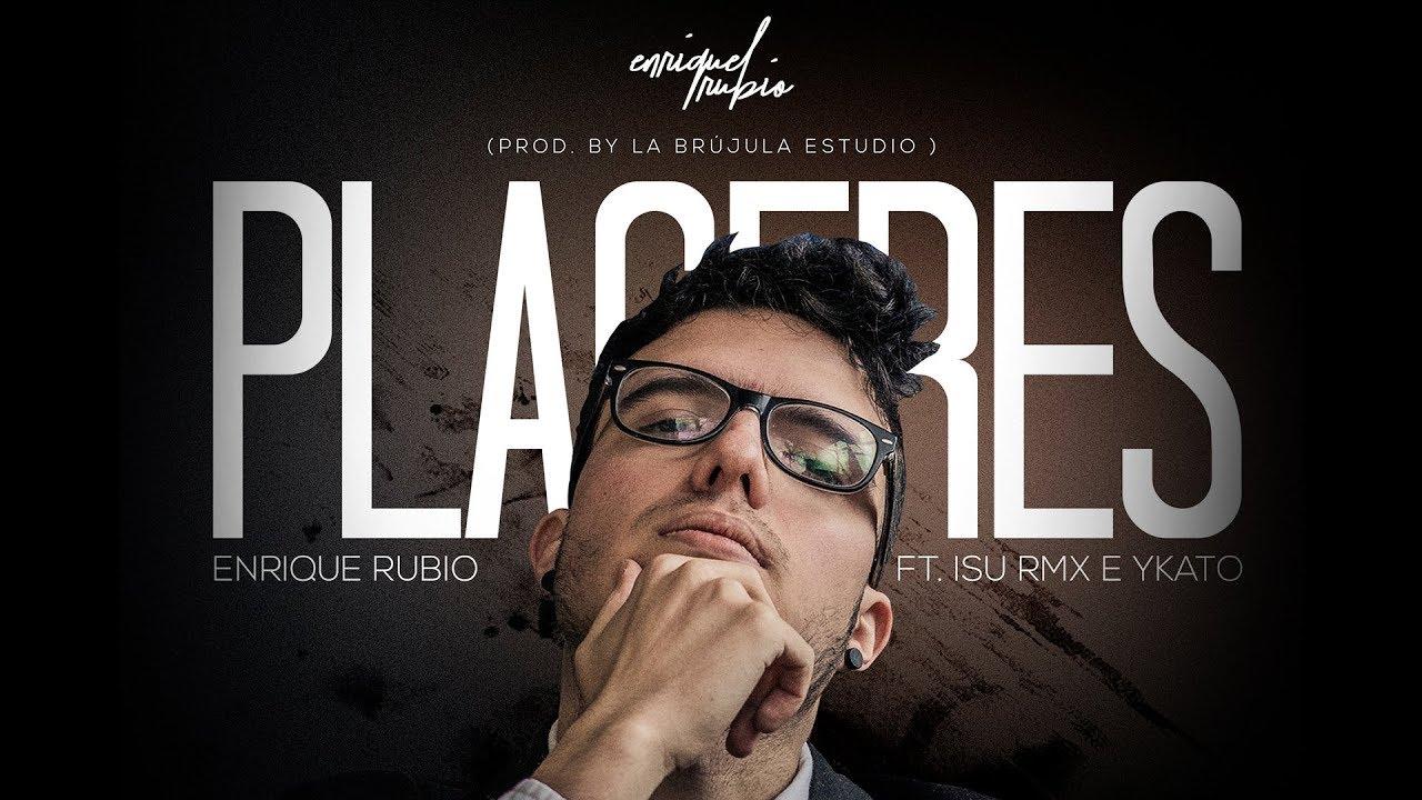 Enrique Rubio - PLACERES ft. Isu RMX e Ykato (Lyric)
