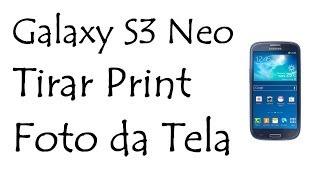 Video Galaxy S3 Neo / Tirar Print ( Foto da Tela / DavidTecNew) download MP3, 3GP, MP4, WEBM, AVI, FLV Mei 2018