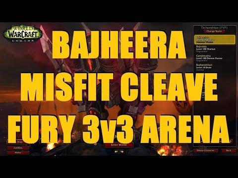 Bajheera - MISFIT CLEAVE: WTF IS THIS COMP?! (Part 2) - WoW Legion 7.3 Fury Warrior PvP P1