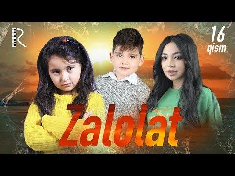 Zalolat (o'zbek Serial) | Залолат (узбек сериал) 16-qism #UydaQoling