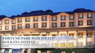 Fortune Park Panchwati - Kolkata Hotels, India