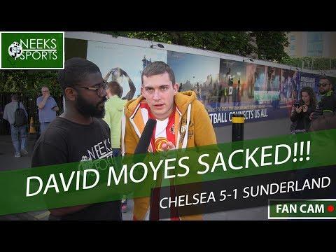 DAVID MOYES SACKED - Chelsea 5-1 Sunderland - #NeeksSports