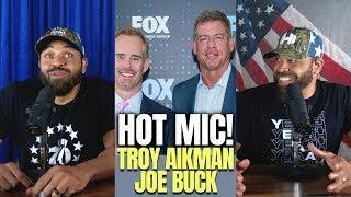 Hot Mic: Troy Aikman & Joe Buck Controversy