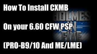 Repeat youtube video How To Install CXMB On Your 6.60 CFW PSP (PRO-B9/10 And ME/LME)