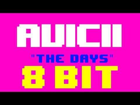 The Days (8 Bit Remix Cover Version) [Tribute to Avicii] - 8 Bit Universe