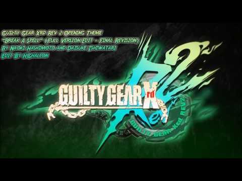 Guilty Gear Xrd Rev 2 Opening Theme -