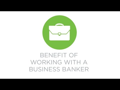 Benefits of Working with a Business Banker