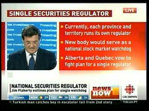 Flaherty Annouces Single Securities Regulator Part 1 of 2