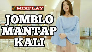 DJ JOMBLO MANTAP KALI || DJ SLOW TIK TOK TERBARU 2019