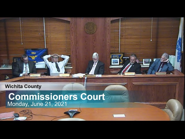 Commissioners Court 6/21/2021
