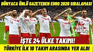 Türkiye Dünya Devlerini Geride Bıraktı! Dünyaca Ünlü Gazeteden Euro 2020 Sıralam