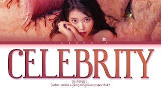 IU Celebrity Lyrics (아이유 Celebrity 가사) (Color Coded Lyrics)
