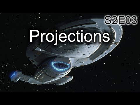 Star Trek Voyager Ruminations: S2E03 Projections