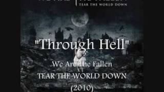 We Are The Fallen - Through Hell (Official Album Version)