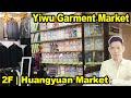 Yiwu Huangyuan Clothing Market | 2F | GoldenShiny Trading