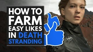 Death Stranding | How to Farm Easy Likes