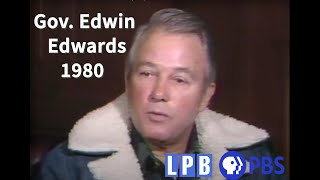 Gov. Edwin Edwards | 01/11/80 | Louisiana: The State We're In