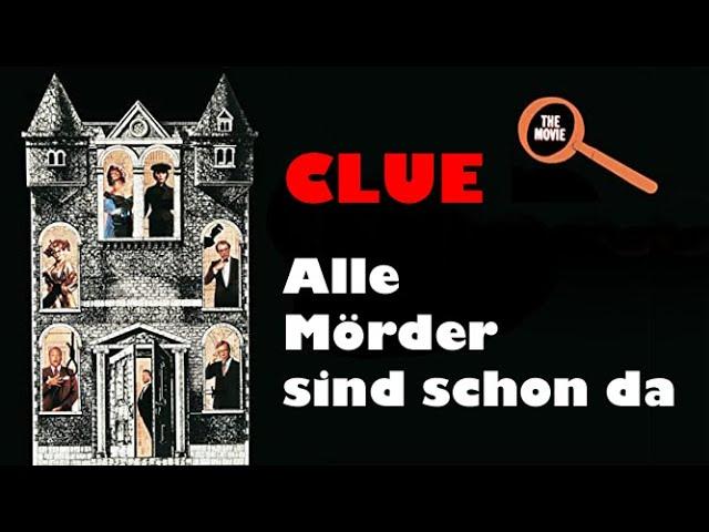 CLUE -  ALLE MÖRDER SIND SCHON DA - Trailer (1985, Deutsch/German)