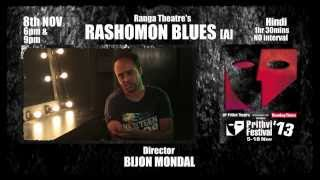 PTF13: Director Bijon Mondal on Rashomon Blues