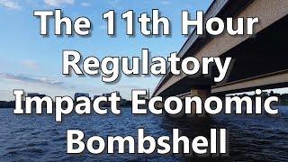 The 11th Hour Regulatory Impact Economic Bombshell