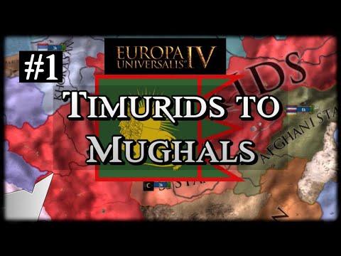 Europa Universalis 4 [EU4]   My first Timurids to Mughals campaign   Part 1 [Leviathan DLC]  