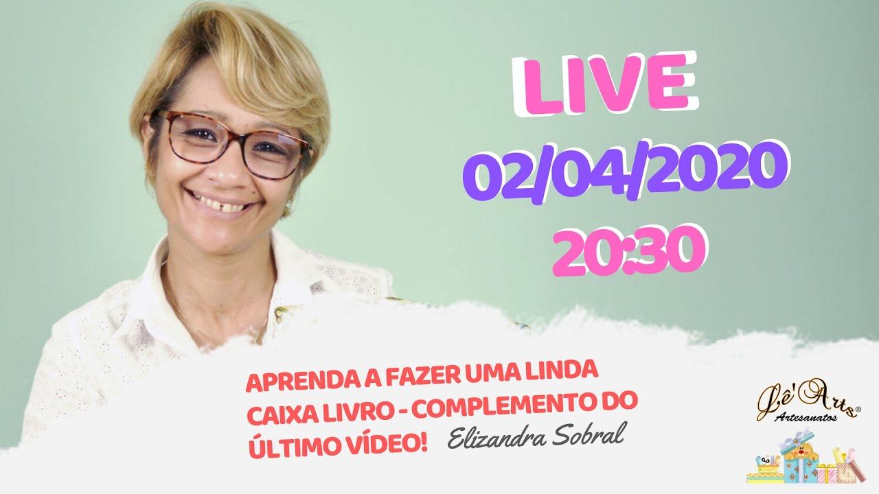 Download CONVITE PARA LIVE – 02/04 – APRENDA A FAZER UMA CAIXA LIVRO | Elizandra Sobral | Lê'Arts Artesanatos